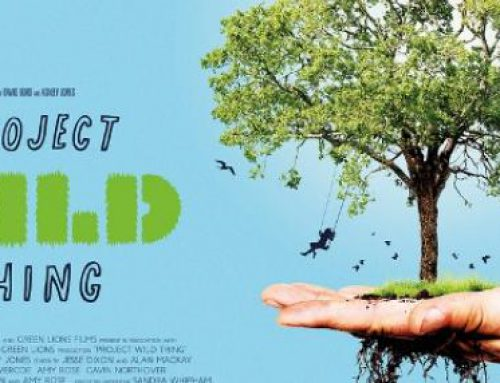 "Project Wild Thing – Exploring ""Nature Deficit Disorder"""